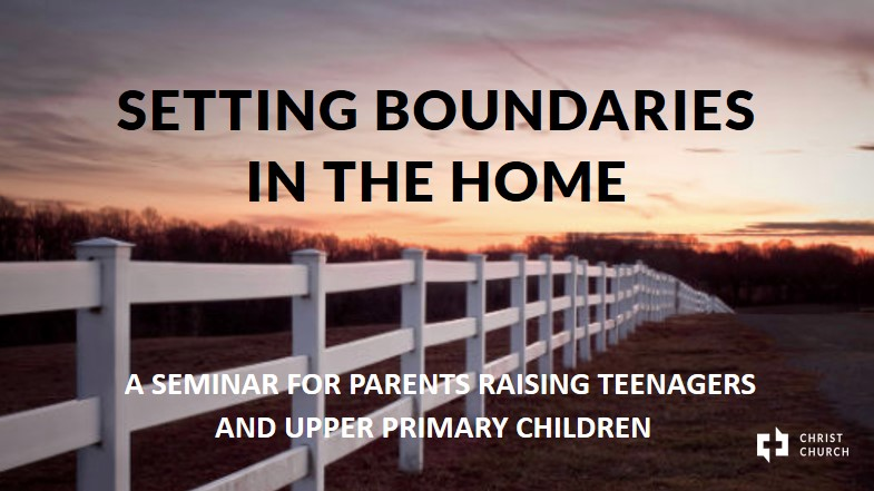 Setting Boundaries In the Home - Christ Church